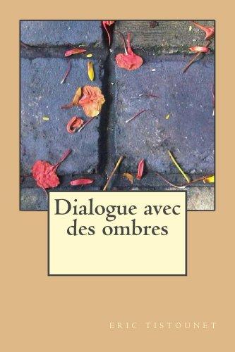 dialogue avec des ombres